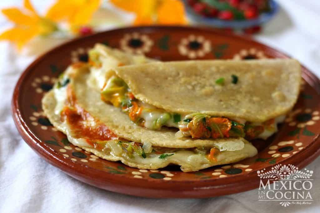Quesadillas de flor de calabaza | receta mexicanas