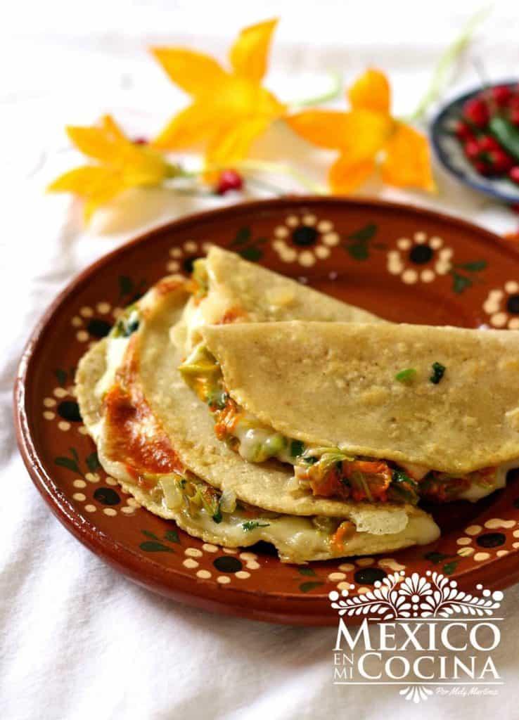 Quesadilla de flor de calabaza |Receta Mexicana