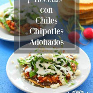 7 Recetas con Chiles Chipotles adobados, Muy Fáciles y Deliciosas